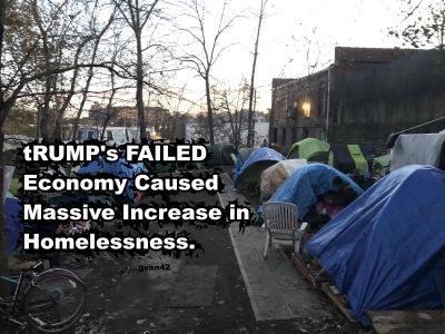 MEME gvan42 Trump's Failed Economy Increased Homelessness